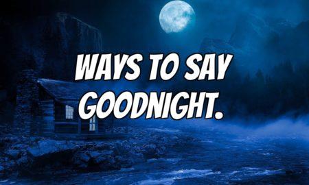 funny ways to say goodnight