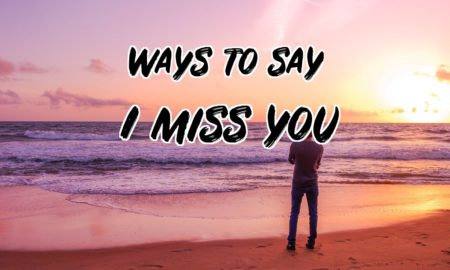 ways to say I miss you