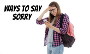 ways to say sorry