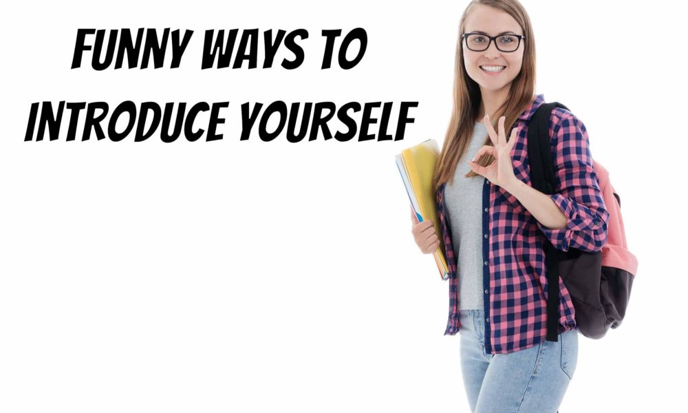 funny ways to introduce yourself