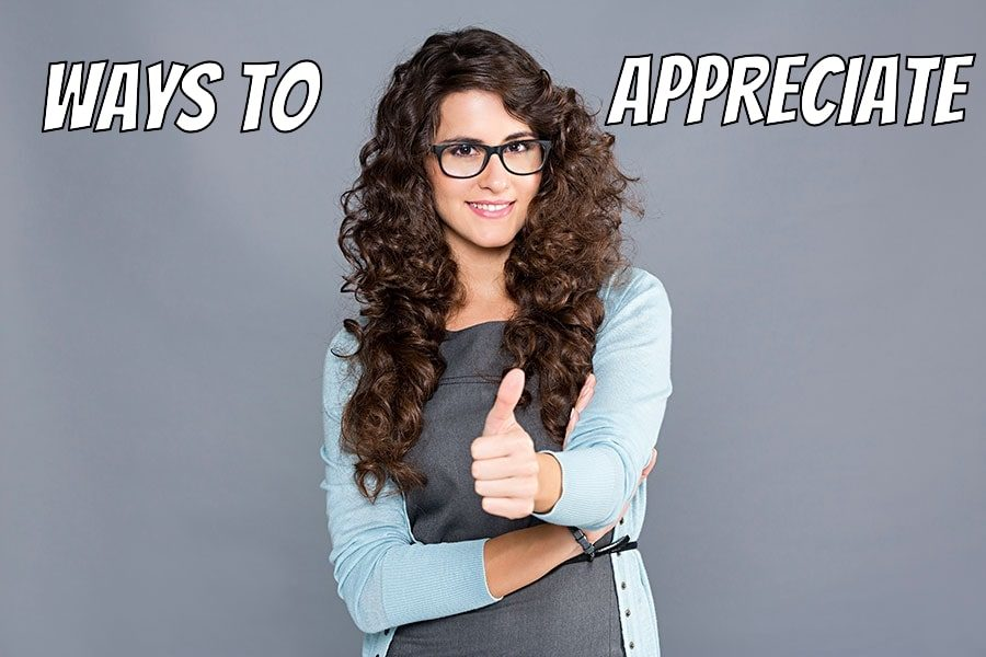 Ways to Appreciate Someone