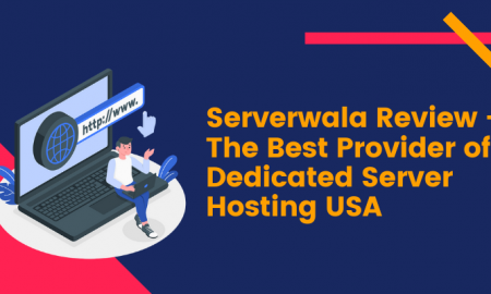Serverwala Review - The Best Provider of Dedicated Server Hosting USA